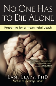 No One Has to Die Alone by Dr. Lani Leary